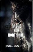 Rache für North Hill