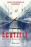 EchtzeiT - Wer die Wahrheit quält: Thriller