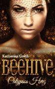 Beehive: Calypsos Herz