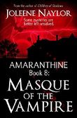 Masque of the Vampire (Amaranthine Book 8)