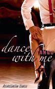 Dance with me: Tango: (sinnliche Verführung, prickelnde Liebesgeschichte)