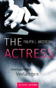 The Actress - Unerwartetes Verlangen