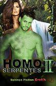 Homo Serpentes II: Verlockende Gefahr