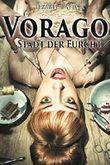 Vorago: Stadt der Furcht