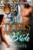 The Tiger's Pregnant Bride (English Edition)