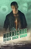 Like a Hurricane - Never Back Down