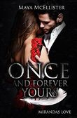 Once and Forever Yours: Mirandas Love Band 1