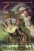 Harbinger: The Downfall - Book One
