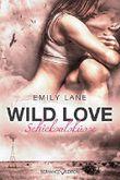 Wild Love: Schicksalsküsse