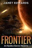 Frontier: An Epsilon Sector Novella
