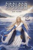 Eiselfen - Der Kodex: illustrierter Kurzroman
