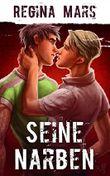 Seine Narben: Gay Romance