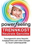 Trennkost: Neutrale Gerichte (Power Feeling 4)