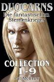 Duocarns - Die fantastischen Sternenkrieger Collection 1-9: Fantasy Roman | Paranormale Romanze | Abenteuerroman (Duocarns Fantasy-Serie (Gesamtausgabe))