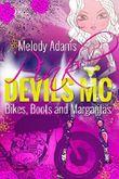 Bikes, Boots and Margaritas (Pink Devils MC Teil 1)