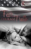 Fear, Courage, Truth (Female Lovestories by Casey Stone 2)