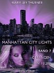 Manhattan City Lights - Gefangen im Feuer