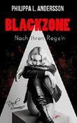 Blackzone - Nach ihren Regeln