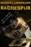 Rachespur - Der neue und vorletzte 'Rache'-Krimi