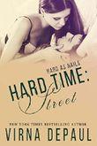 Hard Time: Street (Hard As Nails Book 1)