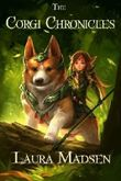 The Corgi Chronicles by Laura Madsen (2013-04-28)
