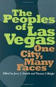 The Peoples Of Las Vegas: One City, Many Faces (Shepperson Series in Nevada History) by Jerry L Simich (2005-03-07)