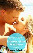 Ellie & Mike - Dieser eine Sommer