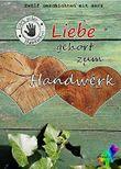 Liebe gehört zum Handwerk: Zwölf Geschichten mit Herz
