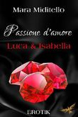 Passione d´amore - Luca & Isabella