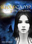 Wolfcamp: 1 Die Ankunft