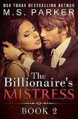 The Billionaire's Mistress 2: Alpha Billionaire Romance (The Billionaires's Mistress)