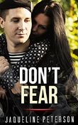 MILITARY ROMANCE: Don't Fear (An Alpha Male Bady Boy Navy SEAL Contemporary Mystery Romance Collection) (Military Romance Short Stories)
