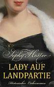 Lady auf Landpartie: Historischer Liebesroman (Cheshire 1)
