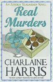 Real Murders: An Aurora Teagarden Novel (AURORA TEAGARDEN MYSTERY) by Charlaine Harris (2012-03-08)