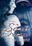 Secret Dreams: Gefährliche Leidenschaft