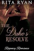 Romance: Regency Romance: The Duke's Resolve (Historical Victorian Romance) (Historical Regency Romance Menage Short Stories)