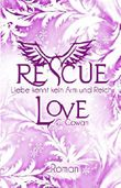 Rescue Love: Liebe kennt kein Arm und Reich