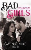 Bad Girls - Gwen & Mike Vol 2