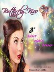 Butterfly Kiss - Küsst sich´s besser