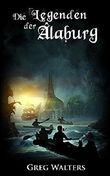 Die Legenden der Alaburg (Die Farbseher Saga 2)