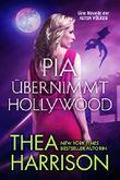 Pia übernimmt Hollywood