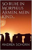 So ruhe in Morpheus Armen, mein Kind...: Urban Fantasy Thriller