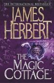 The Magic Cottage by James Herbert (2007-05-04)