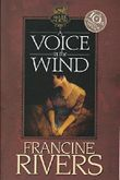 A Voice in the Wind (Mark of the Lion) by Francine Rivers (2002-08-01)
