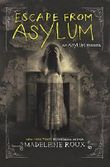 Escape from Asylum by Madeleine Roux (2016-06-14)