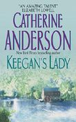 Keegan's Lady by Catherine Anderson (2005-01-25)