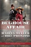 The Bughouse Affair: A Carpenter and Quincannon Mystery by Marcia Muller (2013-11-12)