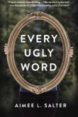 Every Ugly Word by Aimee Salter (2015-06-16)