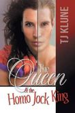 The Queen & the Homo Jock King by TJ Klune (2016-02-29)