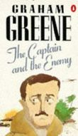 The Captain And the Enemy by Graham Greene (1989-08-31)